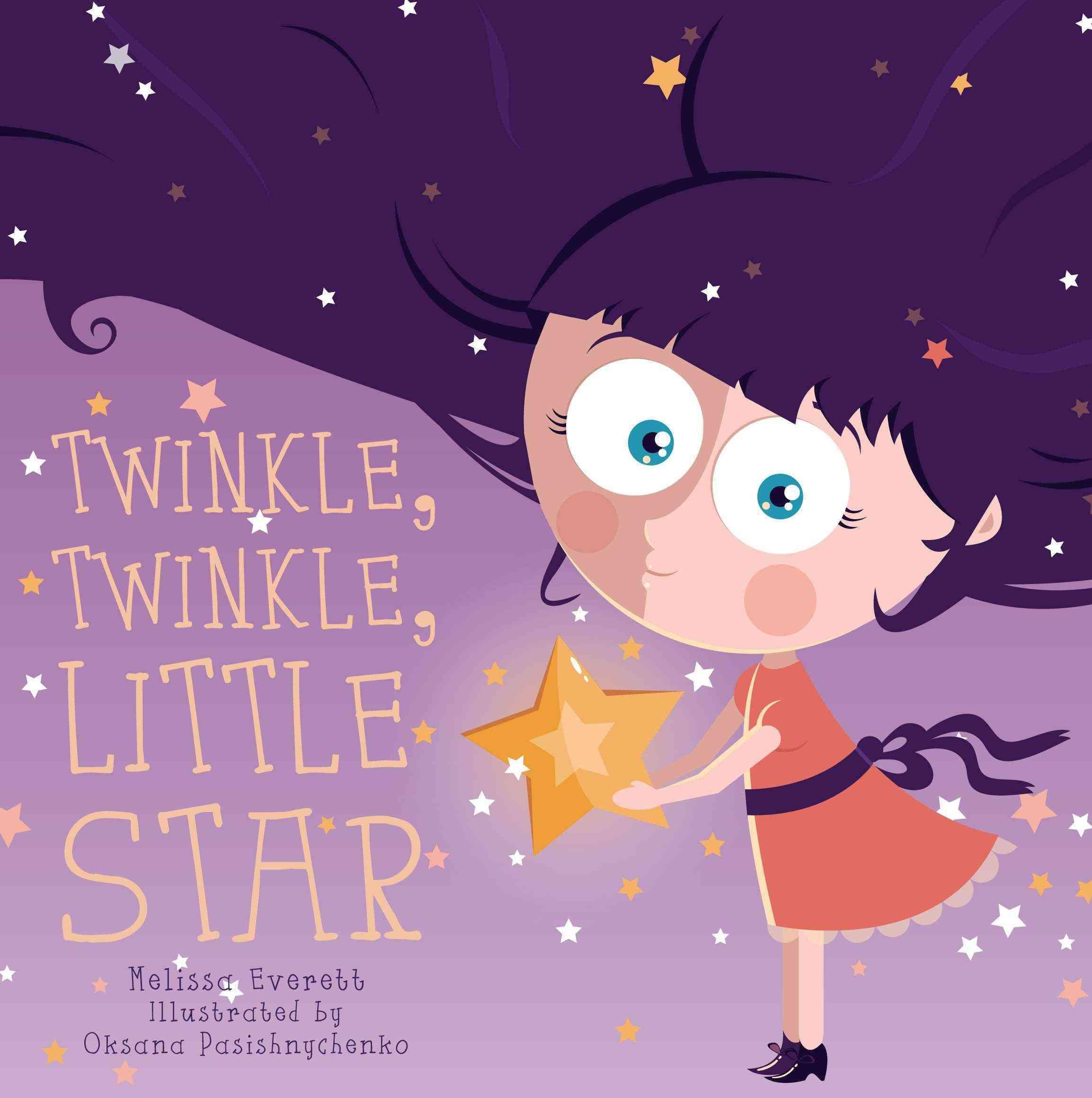 Twinkle, Twinkle, Little Star By Everitt, Melissa/ Pasishnychenko, Okana (ILT)