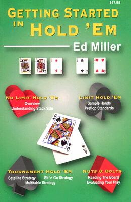 Getting Started In Hold 'em By Miller, Ed